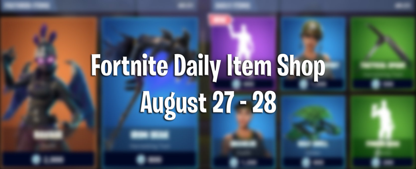 Fortnite Daily Item Shop And Items For Today August 27th To The 28th Uncommon, rare, epic or legendary. fortnite daily item shop and items for